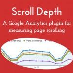 1ページ内でどの深さまでスクロールし閲覧されているかを調べたい。スクロール深度をGoogle Analyticsに記録したい。プラグイン「Scroll Depth」