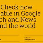虚偽ニュースの排除。「Fact Check」第三者機関よって行う事実確認をGoogleが開始。